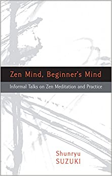 image for Zen Mind, Beginner's Mind: Informal Talks on Zen Meditation and Practice