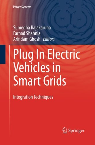 Plug In Electric Vehicles in Smart Grids: Integration Techniques (Power Systems)