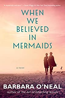 Book Cover: When We Believed in Mermaids: A Novel