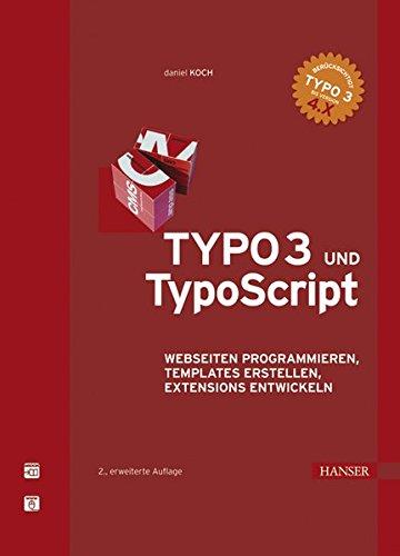 TYPO3 und TypoScript Gebundenes Buch – 3. August 2006 Daniel Koch 3446407510 Datenkommunikation Mailboxen