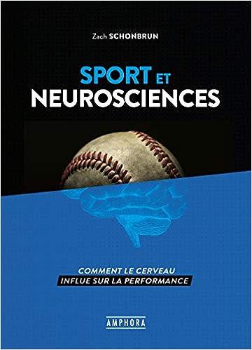 Amazon Fr Sport Et Neurosciences Zach Schonbrun Servane