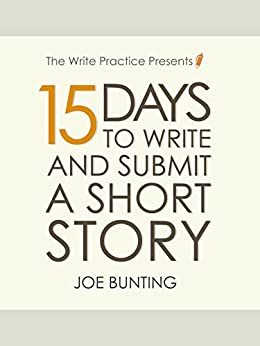 Write and Submit a Short Story in 15 Days!