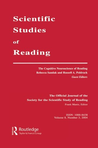 The Cognitive Neuroscience of Reading: A Special Issue of scientific Studies of Reading (Volume 8) by Brand: Routledge