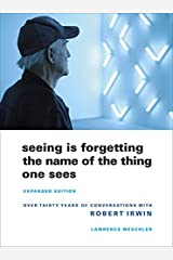 Seeing Is Forgetting the Name of the Thing One Sees: Expanded Edition Paperback