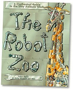 Zoo Guide - The Robot Zoo: A Mechanical Guide to the Way Animals Work