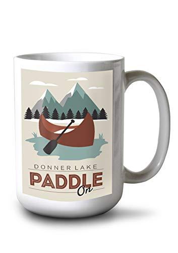 Lantern Press Donner Lake, California - Paddle On - Maroon Canoe - Vector 98409 (15oz White Ceramic -