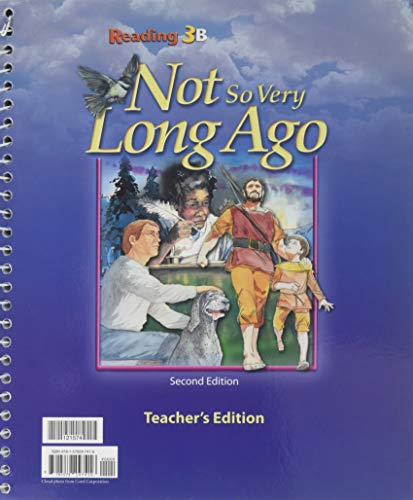 Reading for Christian Schools 3A & 3B (Teacher's Edition) - Once upon an Open Book & Not So Very Long Ago (3 Jones Bob)