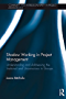 Shadow Working in Project Management: Understanding and Addressing the Irrational and Unconscious in Groups (Complexity and Interdisciplinarity in Project Management)