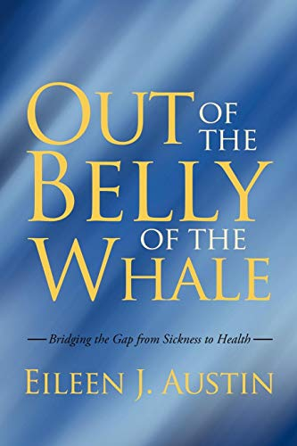 Out of the Belly of the Whale: Bridging the gap from sickness to health