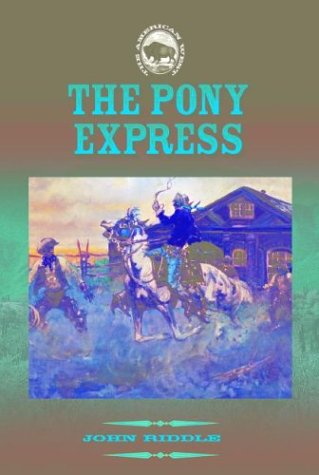 Download The Pony Express (The American West) PDF
