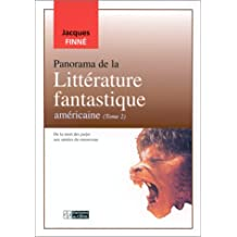 Panorama de la litterature fantastique americaine (tome2)
