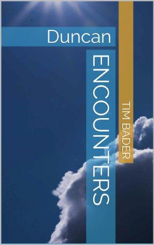 Encounters: Duncan