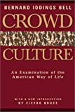 img - for Crowd Culture: An Examination of the American Way of Life book / textbook / text book