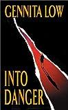 Into Danger, Gennita Low, 0060523387