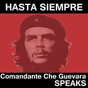Che Guevara Speaks Speech
