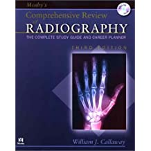 Amazon william j callaway ma rtr books mosbys comprehensive review of radiography the complete study guide and career planner fandeluxe Image collections