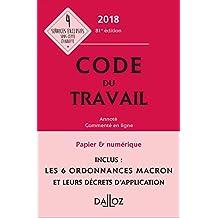 Code du Travail 2018, Annoté et Commenté En Ligne - 80e Éd.