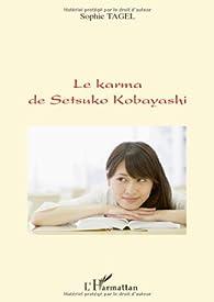 Le Karma de Setsuko Kobayashi par Sophie Tagel