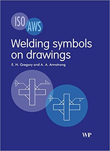 Welding Symbols On Drawings Amazon E N Gregory A A
