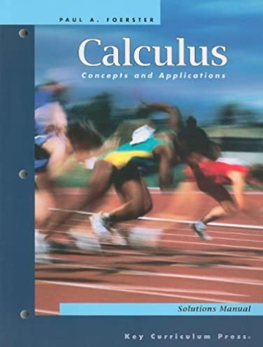 calculus concepts and applications solutions manual paul a rh amazon com Paul Foerster Mathematics Paul Foerster Algebra 1