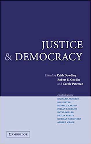 justice and democracy essays for brian barry professor keith  justice and democracy essays for brian barry