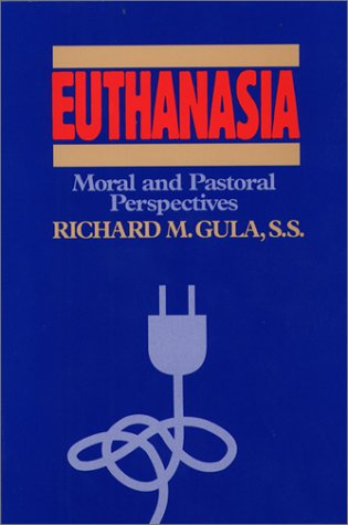 Euthanasia: Moral and Pastoral Perspectives