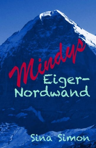 Mindys Eiger-Nordwand (Die Stocktons) (Volume 3) (German Edition)