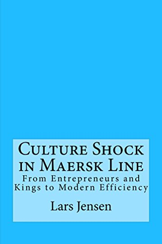 culture-shock-in-maersk-line-from-entrepreneurs-and-kings-to-modern-efficiency
