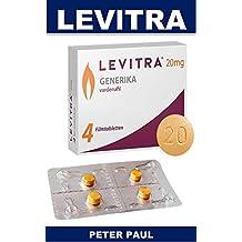 LEVlTRA: Un ripetitore sessuale perfetto del testosterone della droga di potenziamento per gli uomini con impotenza sessuale di salute per durare più a lungo a letto (Italian Edition)