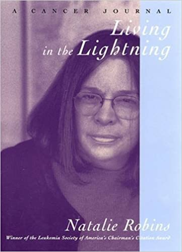 Book Living in the Lightning: A Cancer Journal