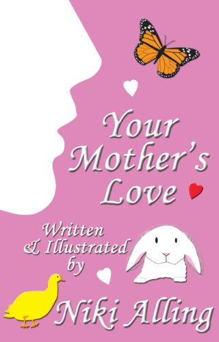 Your Mother's Love (Parent's Love) by [Alling, Niki]