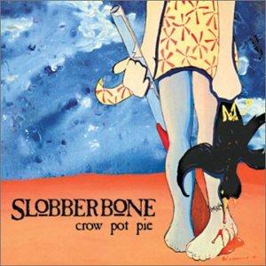 CD : Slobberbone - Crow Pot Pie (CD)