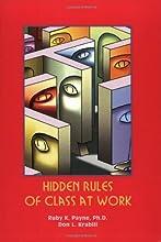 Hidden Rules of Class at Work