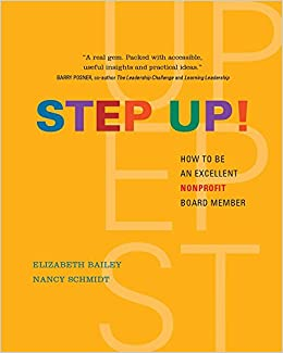 Step Up! How To Be An Excellent Nonprofit Board Member