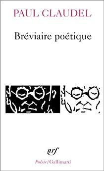 Bréviaire poétique par Claudel