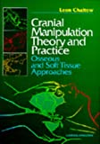 Cranial Manipulation Theory and Practice: Osseous ...