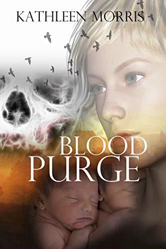 Blood Purge (Blood War Series Book 2) by [Morris, Kathleen]