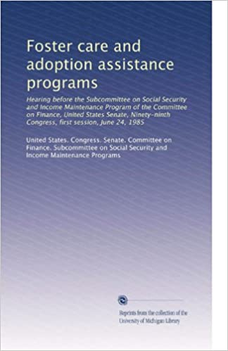 Foster care and adoption assistance programs: Hearing before
