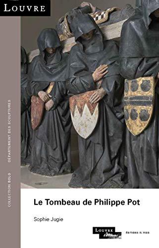 (Le tombeau de Philippe Pot)