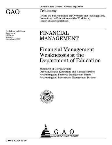 Financial Management: Financial Management Weaknesses at the Department of Education