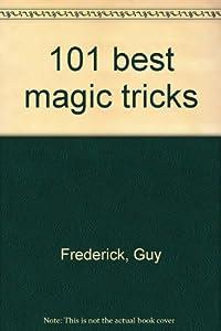 101 best magic tricks