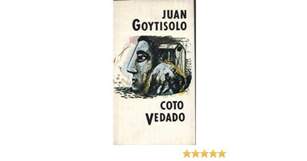 COTO VEDADO: Amazon.es: Juan Goytisolo: Libros