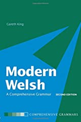 Modern Welsh: A Comprehensive Grammar (Routledge Comprehensive Grammars)
