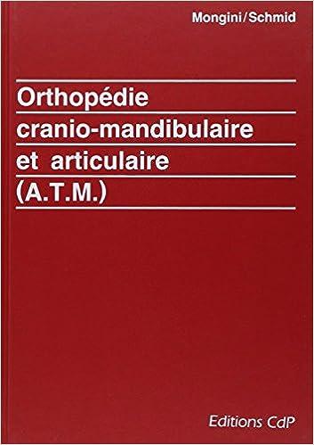 Livre Orthopédie cranio-mandibulaire et articulaire (A.T.M.) pdf, epub ebook