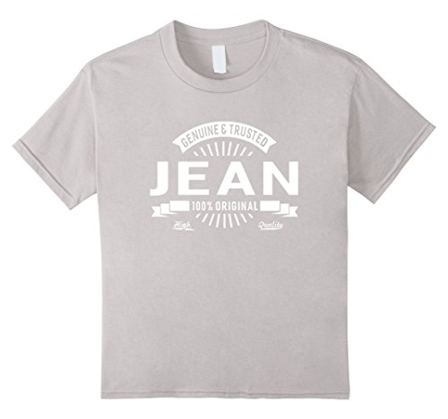 Kids Jean Genuine Original First Name T-shirt Great Gifts Idea 12 Silver