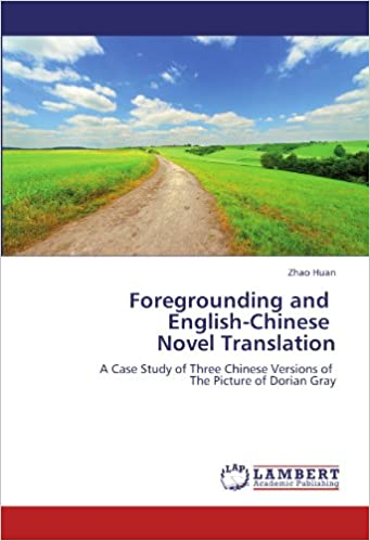 Foregrounding and English-Chinese Novel Translation: A Case Study of