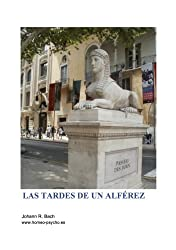 Las tardes de un alférez (Spanish Edition)