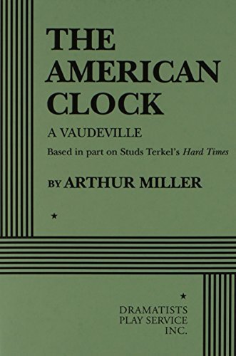 The American Clock. by Arthur Miller (1981-10-01)