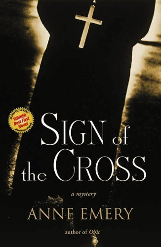 - Sign of the Cross: A Mystery (A Collins-Burke Mystery Book 1)