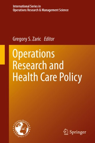 Operations Research and Health Care Policy: 190 (International Series in Operations Research & Management Science) Pdf